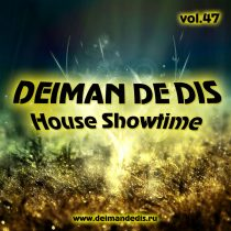 House Showtime vol.47